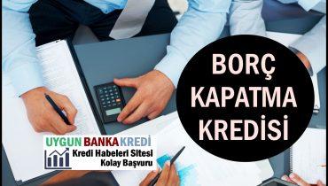 Borç Kapatma ve Transfer Kredisi Veren Bankalar