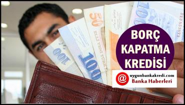 Borç Kapatma Kredisi Nasıl Alınır? Hangi Bankalardan Başvuru Yapmak Lazım?