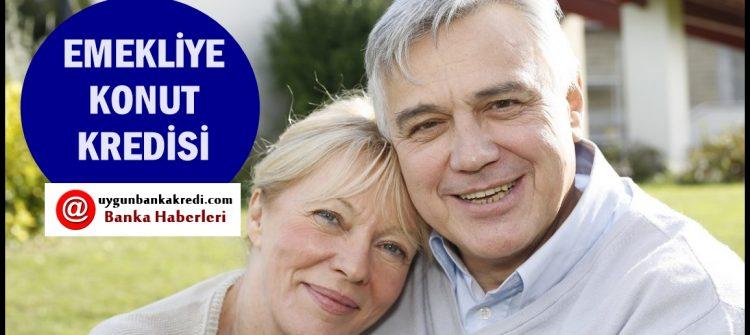 Emeklilere Konut Kredisi Veren Bankalar 2020