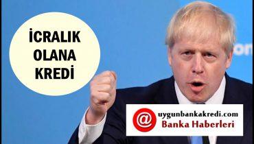 İcralık Olanlara Kredi Veren Bankalar 2020