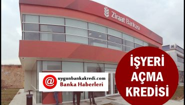 Ziraat Bankası İşyeri Açma Kredisi Başvurusu ve Şartları Nelerdir?